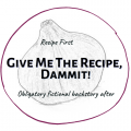 Give Me The Recipe, Dammit